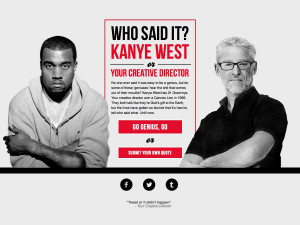 Kanye West See if you can guess which one or submit your own quote