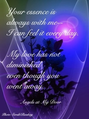 Your essence is always with me by angelique