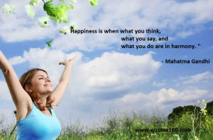 Happiness When What You Think Say And Are