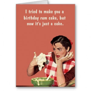 birthday rum cake card #retro #magnet #bluntcard #funny #snarky #lol