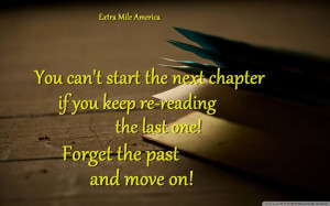 ... If You Keep Re Reading The Last One! Forget The Past And Move On