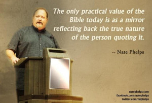 Nate Phelps on the Value of the Bible