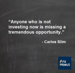 Anyone who is not investing now is missing a tremendous opportunity ...