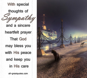 With special thoughts of sympathy and a sincere heartfelt prayer That ...