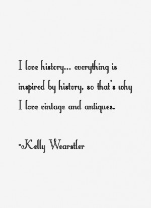 Kelly Wearstler Quotes & Sayings