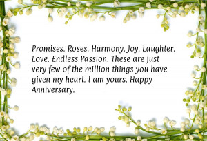 ... million things you have given my heart. I am yours. Happy Anniversary