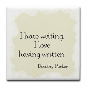 Dorothy Parker Quote Tile Coaster on
