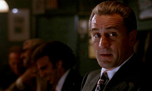 Robert De Niro Goodfellas Quotes (robert de niro) and the