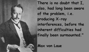 Max von laue famous quotes 3