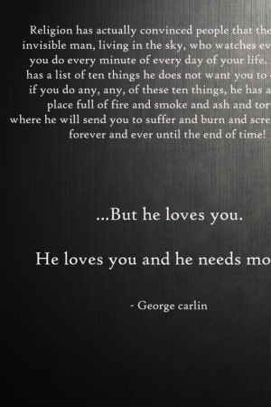 640x960 text humor quotes god religion atheism george carlin christian ...