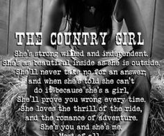 cute country quotes - Google Search More