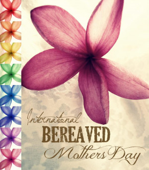 today is a special day to remember the mothers who have babies in ...