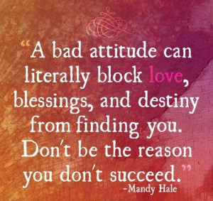 how are attitudes of love and Attitude love quotes - 1 life is too short to walk around with a attitude, love yourself, live your life according to what god has blessed you with and make the best of what you have.
