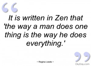 It is written in Zen that 'the way a man