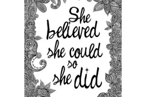 quote of the week :: she believed she could and so she did