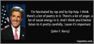 fascinated by rap and by hip-hop. I think there's a lot of poetry ...