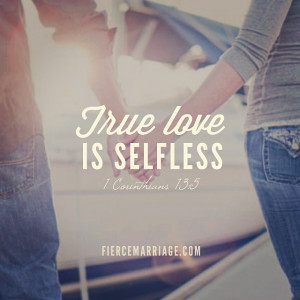 What are some ways you can show your spouse selfless love more? Please ...