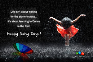 Happy Rainy Days !!