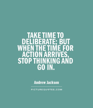 Take Action Quotes Time quotes action quotes