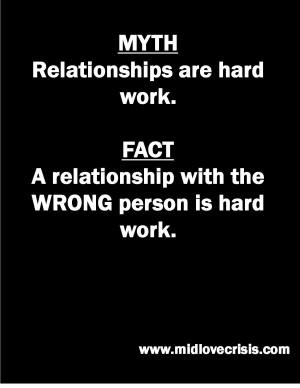 The Greatest Myth Ever Told...Relationships Are Hard Work