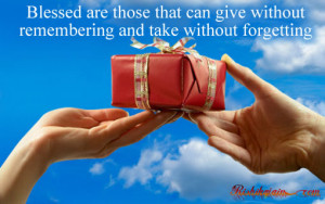 Blessed are those that can give quotes - Inspirational Quotes ...