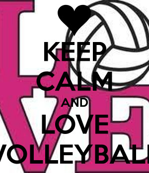 Love Volleyball Keep calm and love volleyball