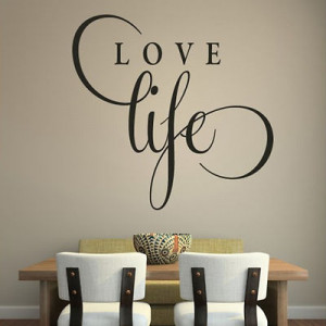 Love Life Inspirational Wall Sticker Love Quote Design Transfer Vinyl ...