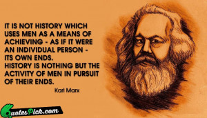 It Is Not History Which by karl-marx Picture Quotes
