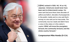 ... , and this whole country forward. - Congressman Mike Honda (D-CA