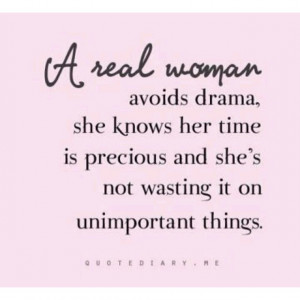 No drama queen here!