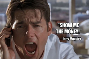 Jerry Maguire Quotes. QuotesGram Jerry Maguire Show Me The Money