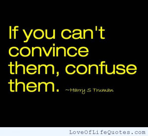 Harry S Truman quote on convincing people