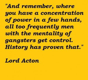 Lord acton famous quotes 2