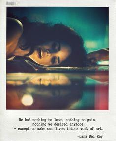 Lana Del Rey Quotes | best stuff