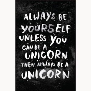 Be Unicorn You a Be Can Yourselfunless