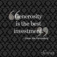 ... quotes, generosity dvf, diane von furstenberg quotes, dvf wisdom