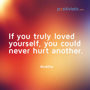 Buddha Love Yourself Quotes Quote on Loving Yourself And