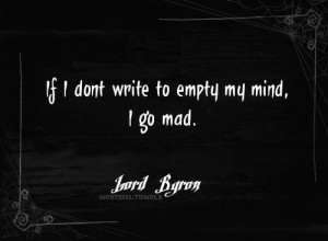 ... and white, books, empty, go, lord byron, lord byron quotes, mad, mind