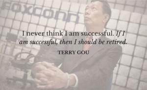 terry gou inspiring quote