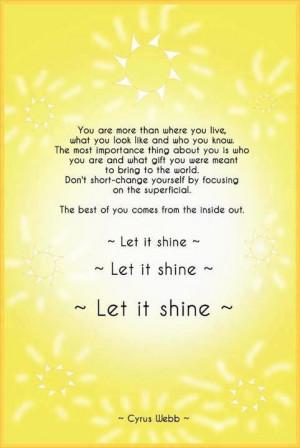 Let it shine.