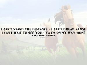 ... Spirit the stallion of the cimarron #horses #movie #quote #spirit