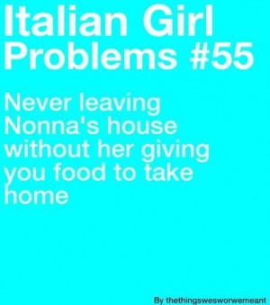 Italian Girl Problems Quotes Italian girl. via elizabeth mccaughey