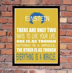 Everything Is A Miracle - Albert Einstein - Inspirational Quote Print ...