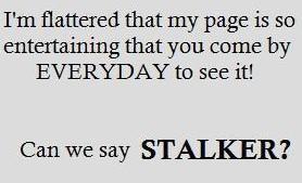 Stalker Quotes Stalker!