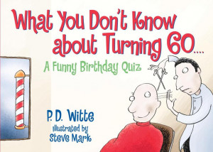 What-You-Dont-Know-About-Turning-60-A-Funny-Birthday-Quiz-Paperback ...