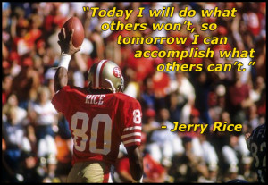 Jerry Rice Quote