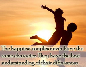 Love Quotes-Thoughts-Happiest Couples-Understanding-Character-Best ...