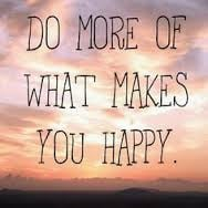 Gjør mer av det som gjør deg lykkelig