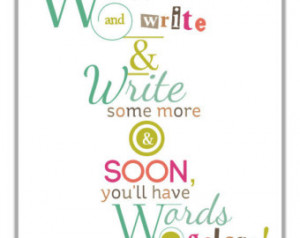 Gift For Writers - Motivational And Inspirational Writing Quote ...