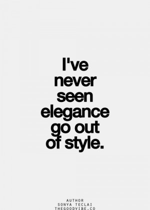 ... Fashion Quotes, Fashion Style Quotes, Words Quotes, Elegance Quotes